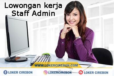 Lowongan kerja Admin Kantor & Admin Gudang