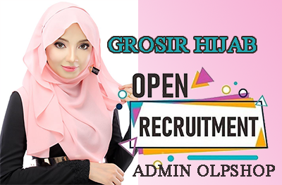 Lowongan Kerja Admin Online Shop Grosir Hijab