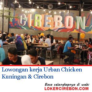 Urban Chicken Kuningan & Cirebon