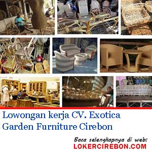 Lowongan kerja CV. Exotica Garden Furniture