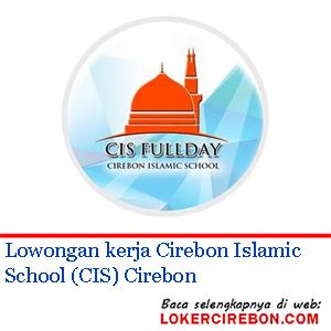 Cirebon Islamic School (CIS) Cirebon