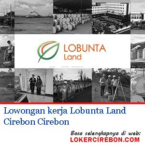 Lobunta Land Cirebon