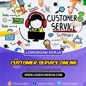 Lowongan kerja Customer Service Online