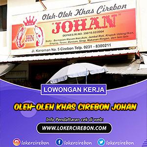 Oleh-Oleh Khas Cirebon Johan?