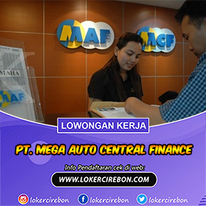 PT Mega Auto Central Finance Cirebon